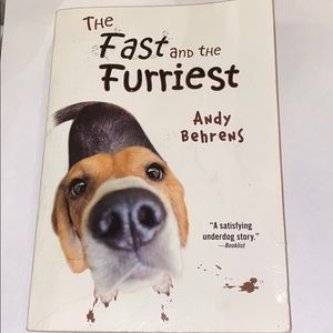 The Fast and the Furriest by Andy Behrens